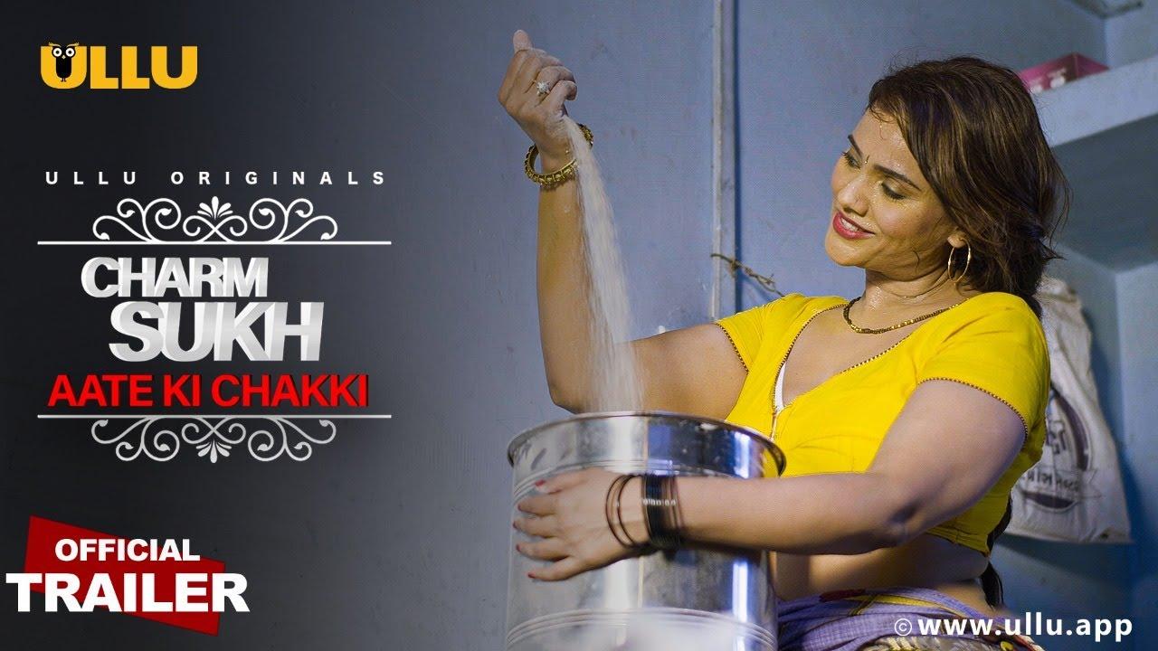 Aate Ki Chakki (CharmSukh) 2021 Ullu Trailer x264