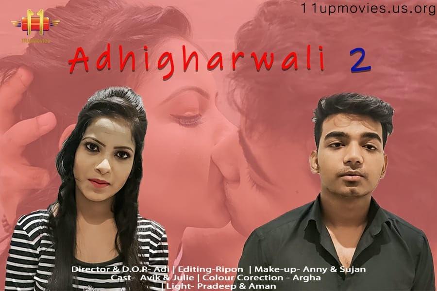 AdhigharWali 2 2021 Short Film 11UpMovies 720p | 480p WEB-DL x264