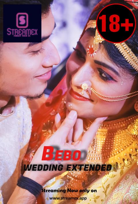 Bebo Wedding Extended 2021 StreamEx Short Film 720p HDRip x264