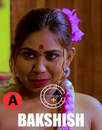 BakShish 2021 S01E01 Nuefliks Hindi Series 720p WEB-DL x264