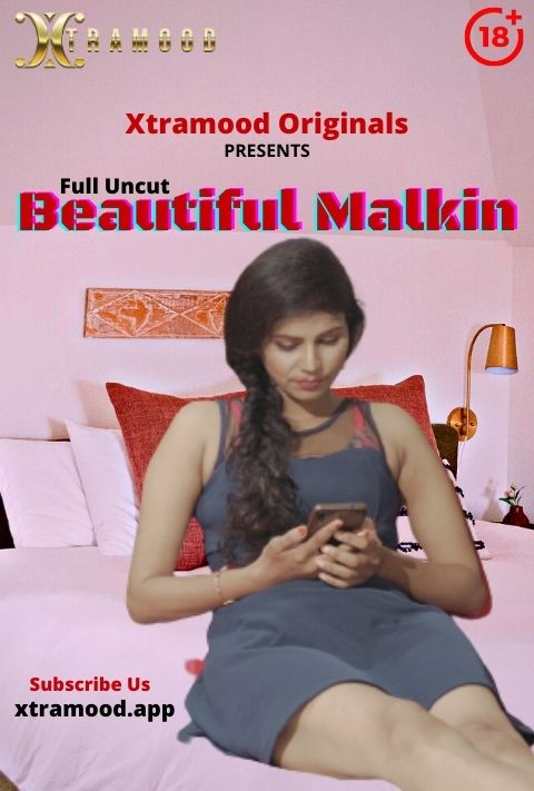 Beautiful Malkin 2021 Xtramood Hindi Short Film 720p | 480p WEB-HD x264