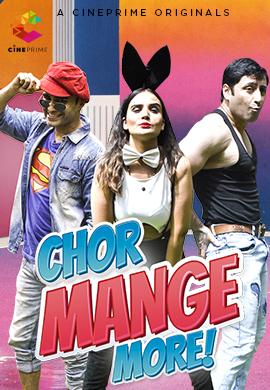 Chor Mange More 2021 Cineprime Hindi Short Film 720p   480pWEB-DL x264