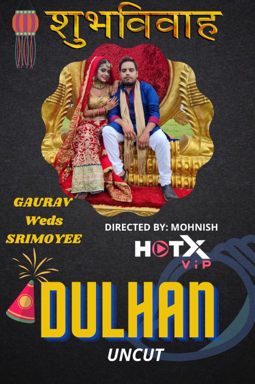 Dulhan 2021 Hindi Hotx Short Films 720p | 480p WEB-HD x264