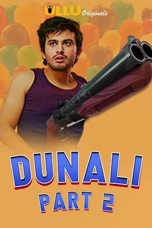 Dunali Part 2 2021 Hindi Series 720p | 480p WEB-HD x264 Esub