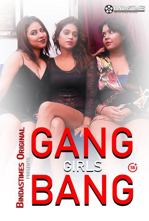 (18+)Gang Girls Bang 2021 | BindasTimes Uncut Hindi WEB-DL x264 350MB Download