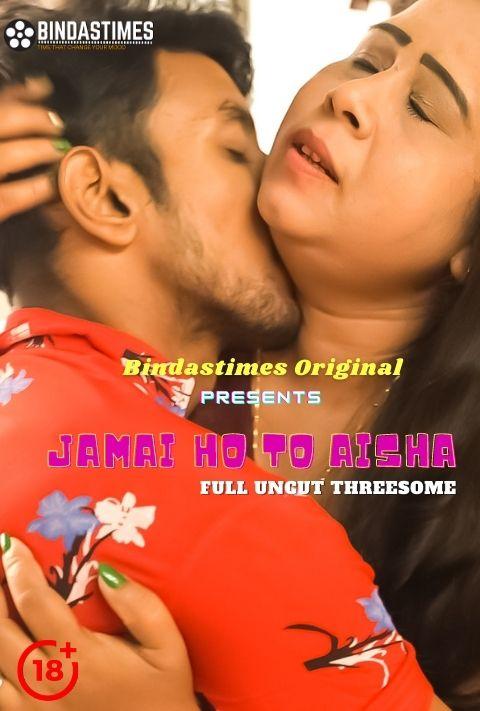 Jamai Ho To Aisha 2021 Hindi BindasTime Film 720p | 480P WEB-HD x264