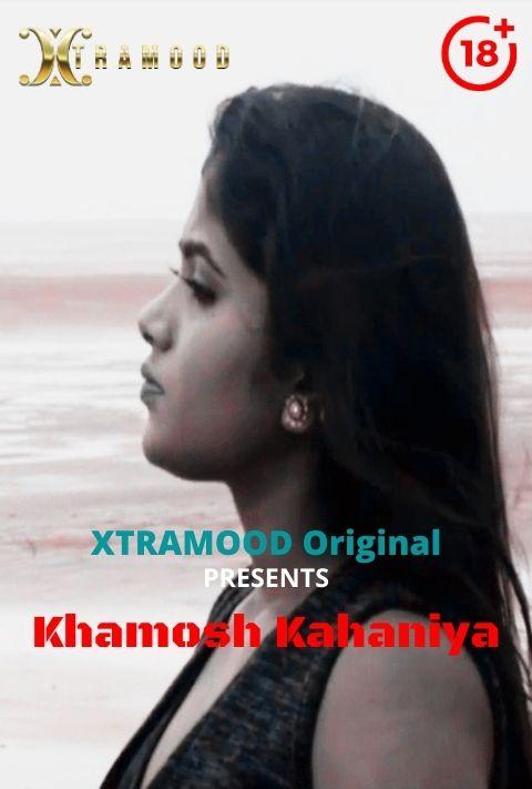 Khamosh Kahaniya 2021 Xtramood Hindi Short Film 720p | 480p WEB-HD x264