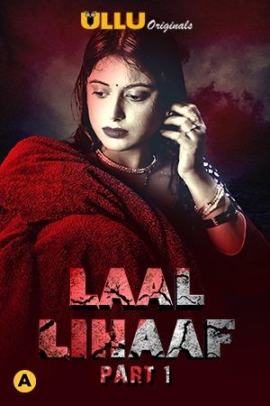 Laal Lihaaf (Part 01) 2021 Ullu App web series