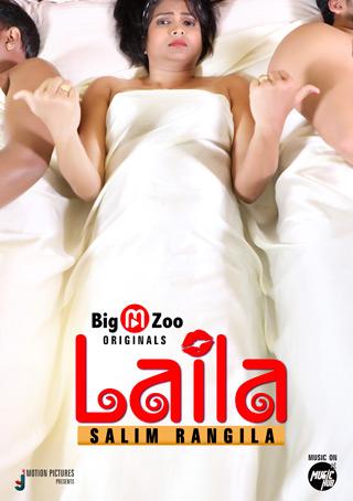 Laila Salim Rangila 2021 S01 Bigmoviezoo Hindi Series 720p | 480p WEB-DL x264