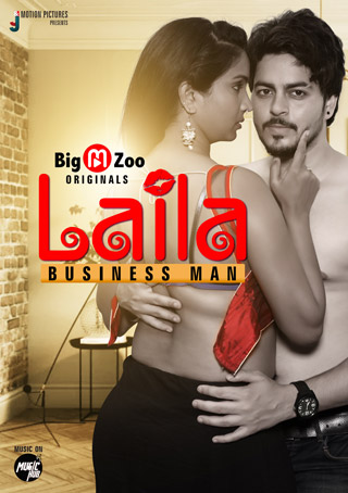 Laila Businessman 2021 S01 Bigmoviezoo Hindi Series WEB-DL x264