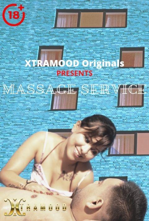 Massage Service 2021 Xtramood Hindi Short Film 720p | 480p WEB-HD x264