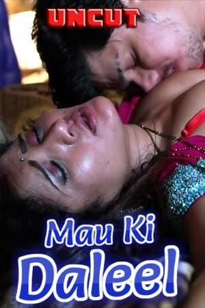 Mau Ki Daleel 2021 S01 (E01-02) Hotmasti App 720p | 480p HDRip 470MB x264