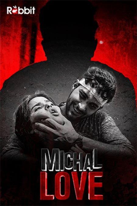 Michal Love 2021 S01 Rabbitsmoviez Complete Hindi Web Series 720p HDRip 600MB x264
