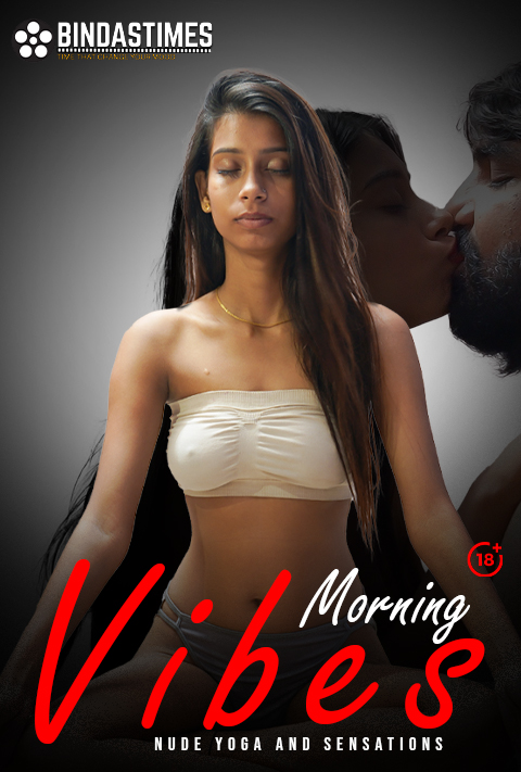 Morning Vibes (2021) Hindi BindasTimes Short Film 720p | 480P WEB-HD x264