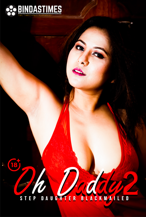Oh Daddy 2 (2021) BindasTimes Hindi Short Films 720p WEB-HD x264
