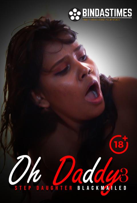 Oh Daddy 3 (2021) BindasTimes Hindi Short Films 720p | 480P WEB-HD x264