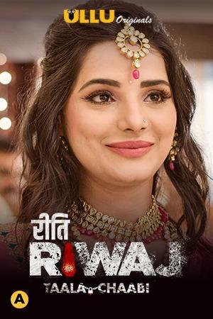 Riti Riwaj ( Taala Chabhi ) 2021 Ullu App Hindi Web Series 720p WebRip 430MB x264