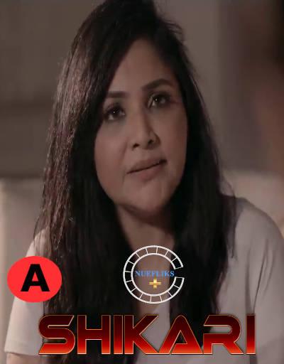 Shikari 2021 S01E02 Nuefliks Hindi Series 720p HDRip 220MB x264