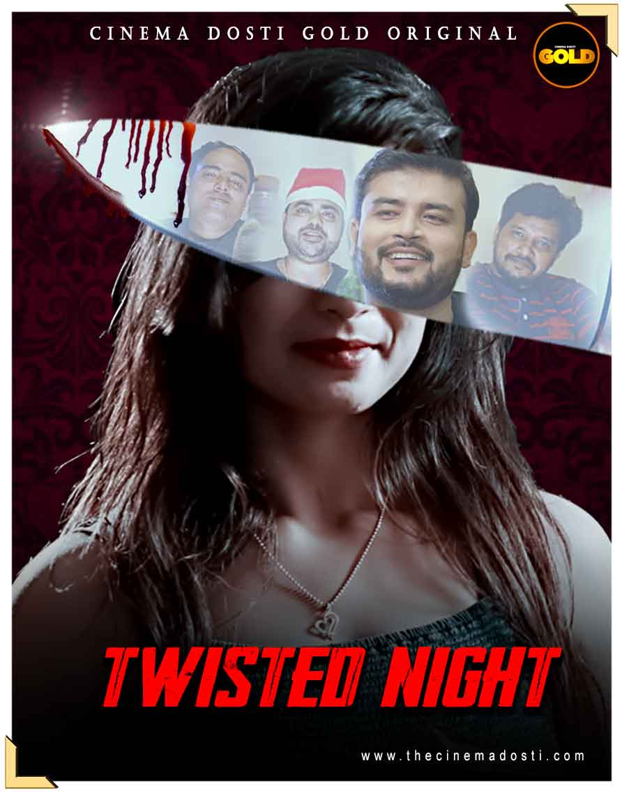 Twisted Night 2021 CinemaDosti Hindi Short Film 720p | 480p WEB-DL x264