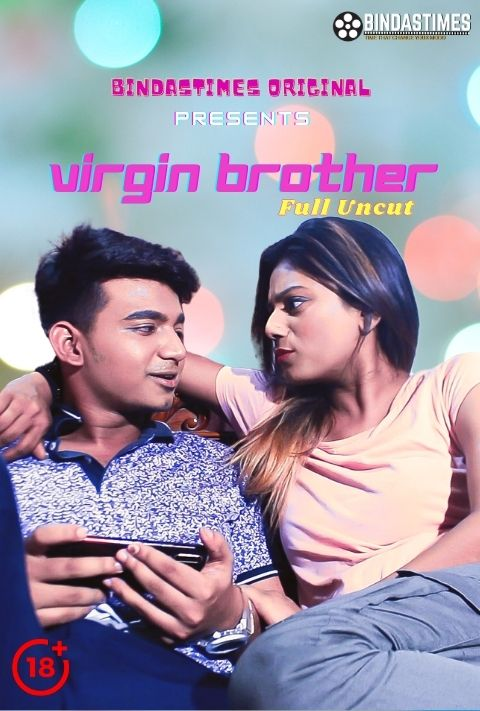 Virgin Brother 2021 BindasTimes Hindi 720p | 480p WEB-DL x264