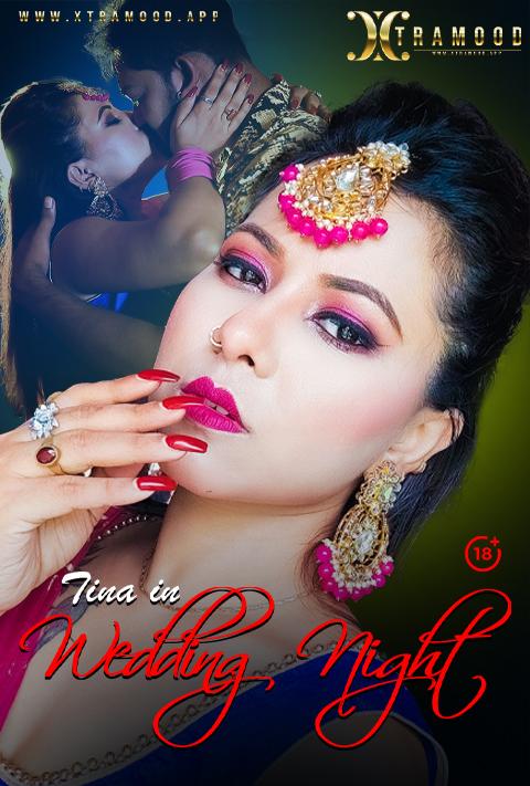 Wedding Night 2021 Xtramood Hindi Short Film 720p | 480p WEB-HD x264