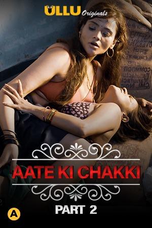 CharmSukh Atte Ki Chakki Part 2 (2021) Hindi Ullu Exclusive WEB-DL x264
