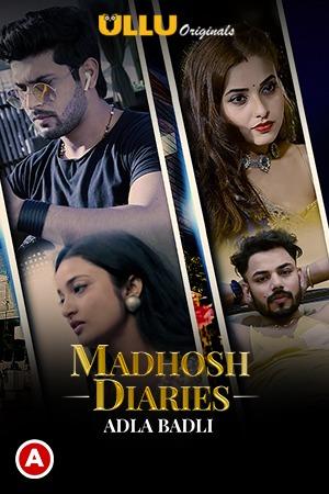 Adla Badli (Madhosh Diaries) 2021 Hindi Short Film 720p | 480p WEB-HD x264