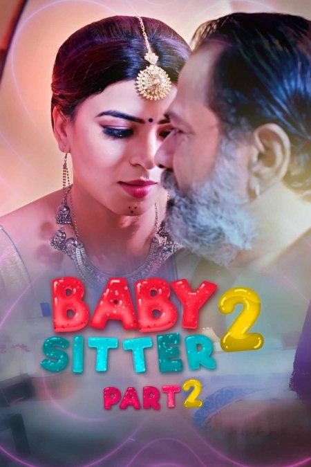 Baby Sitter 2 Part 2 2021 Hindi Kuku Series 720p | 480p WEB-HD x264