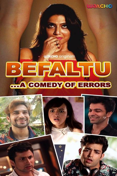 Befaltu (2021) Watcho Hindi Series 720p   480p WEB-Hd x264 Esubs