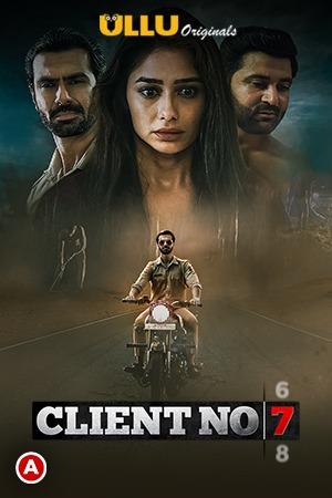Client No.7 (2021) S01 Hindi Series 720p | 480p WEB-HD x264