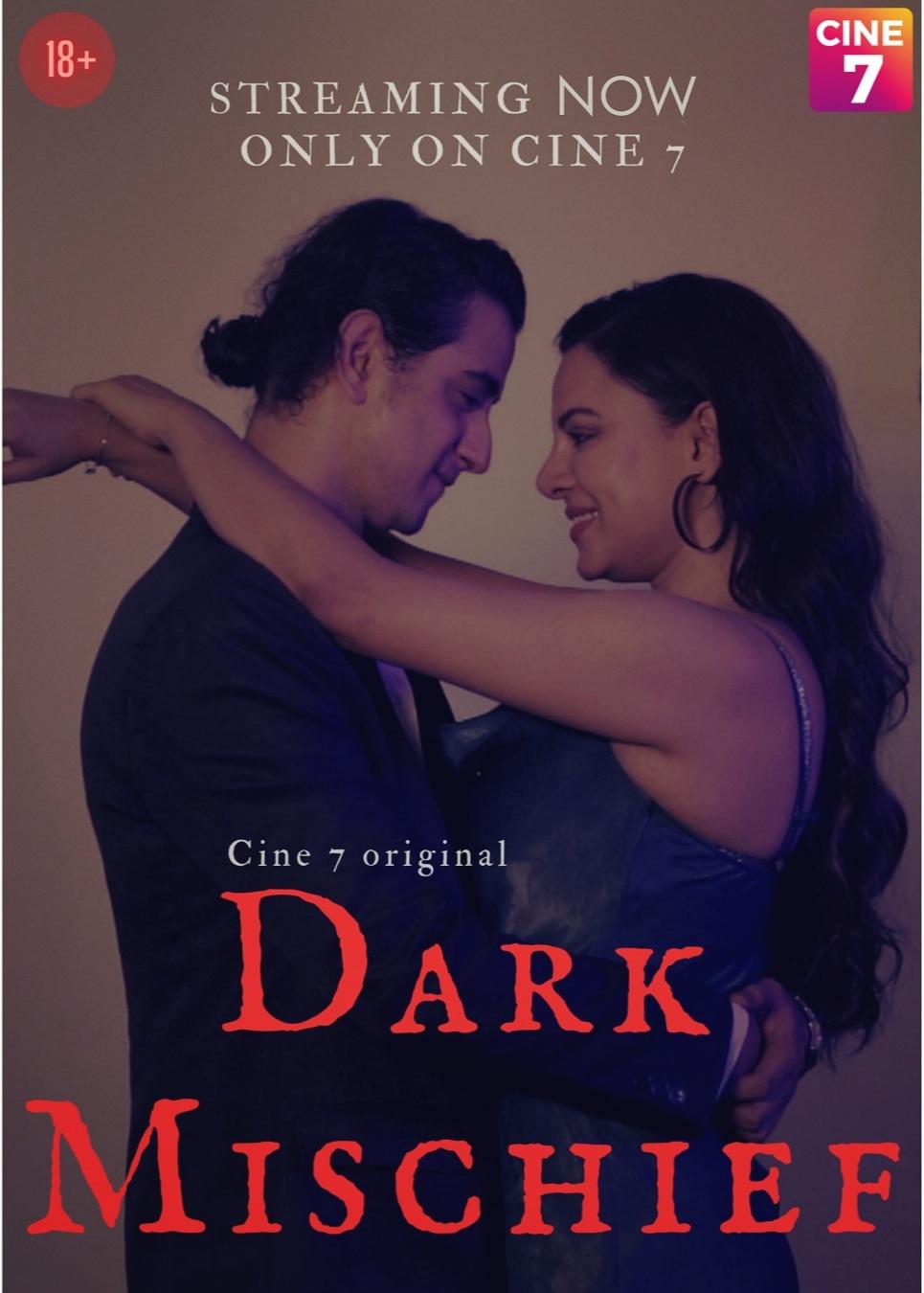 Dark Mischief 2021 Cine7 App Hindi Short Films WEB-HD x264
