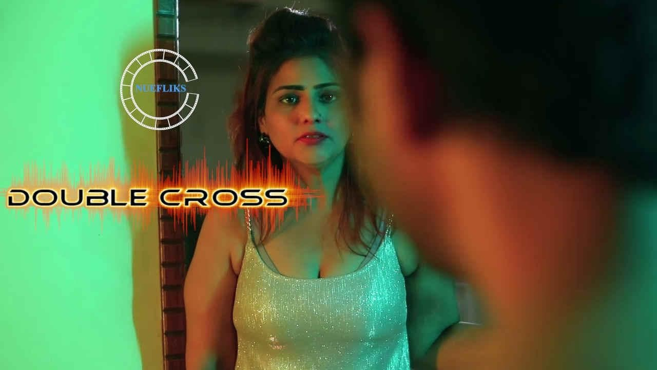 Double Cross 2021 NueFliks Short Film HDRip 270MB x264