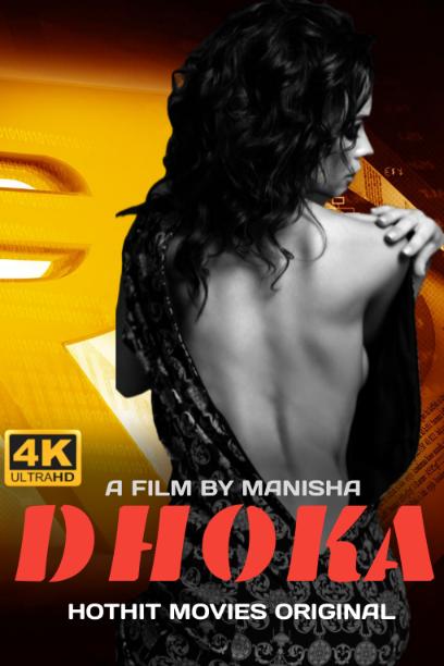 Dhokha 2021 HotHit Hindi Short Film 720p | 480p WEB-HD x264