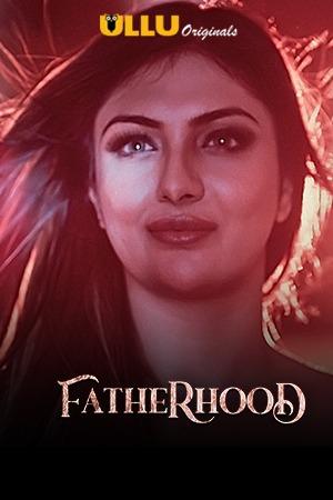Fatherhood 2021 Hindi Series 720p | 480p WEB-HD x264