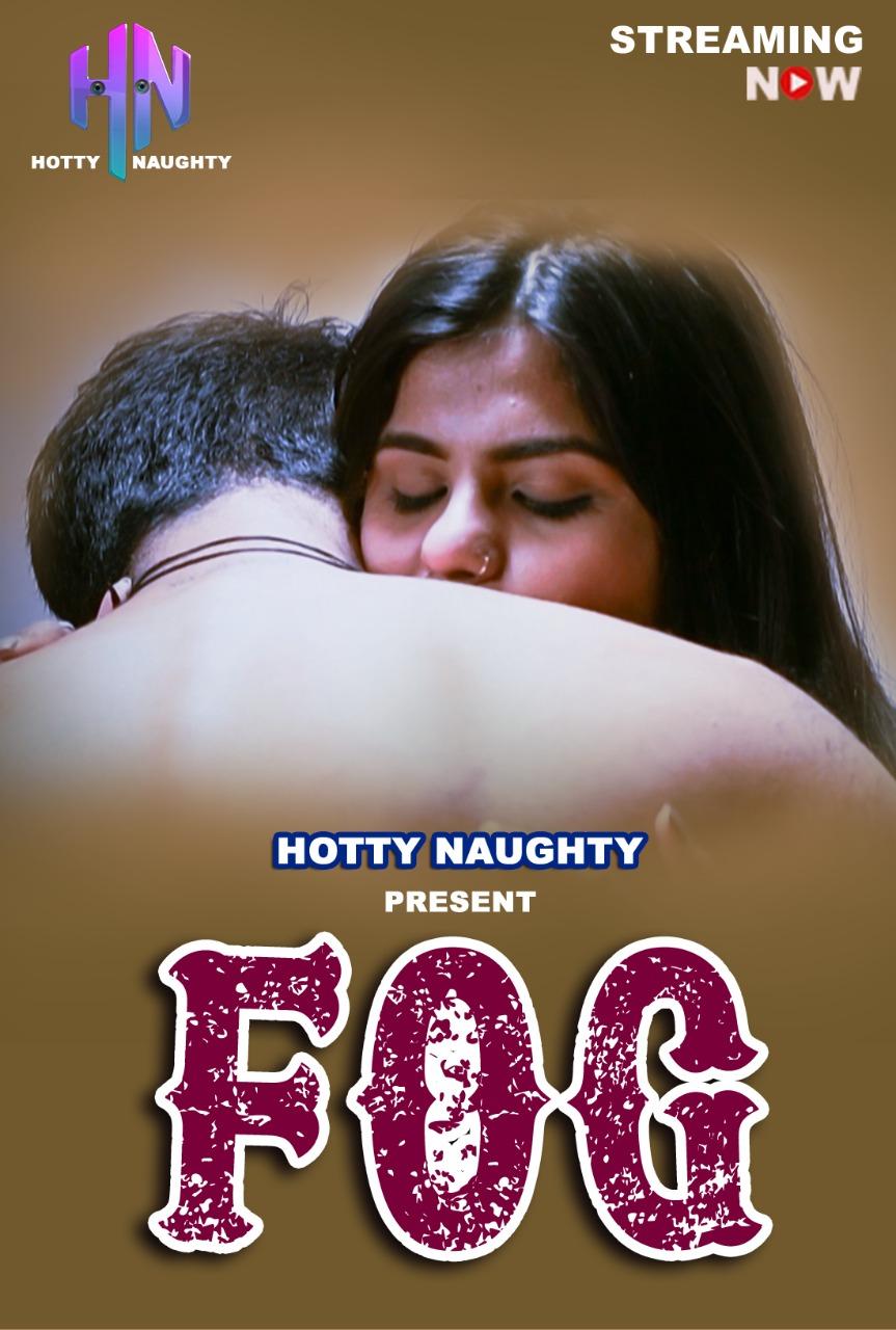 Fog 2021 HottyNotty Hindi Short Films 720p WEB-HD x264