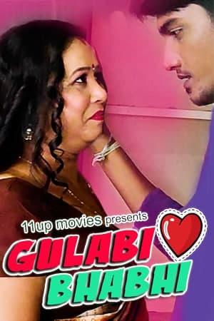 Gulabi Bhabhi 2021 EP01 11UpMovies 720p | 480p WEB-HD x264