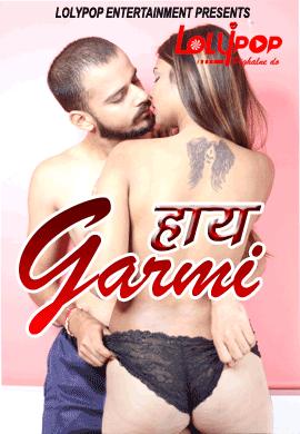 Haye Garami 2021 Lolypop Hindi Short Film 720p   480p WEB-HD x264