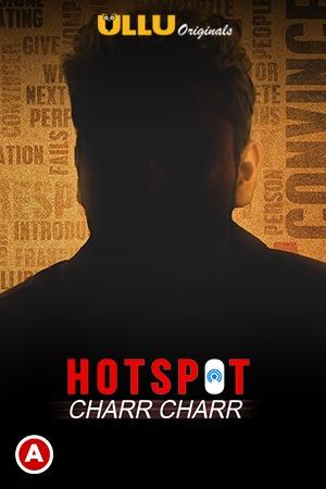 Hotspot (Char Char) 2021 Hindi S01 WSeries 720p | 480p WEB-HD x264