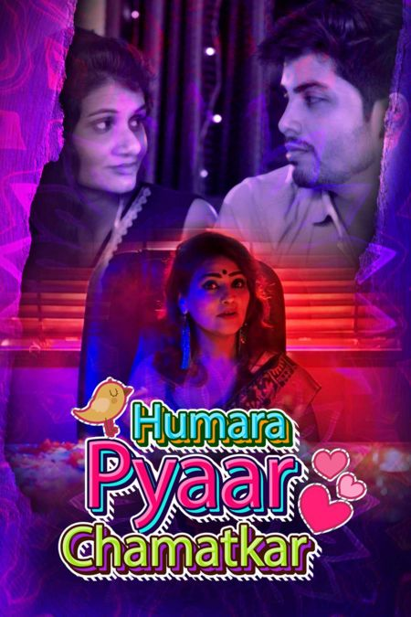 Humara Pyaar Chamatkar S01 (2021) Hindi Kuku Series 720p | 480p WEB-HD x264