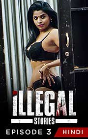 Illegal 2021 Hindi UNRATED Series 720p   480p WEB-DL x264