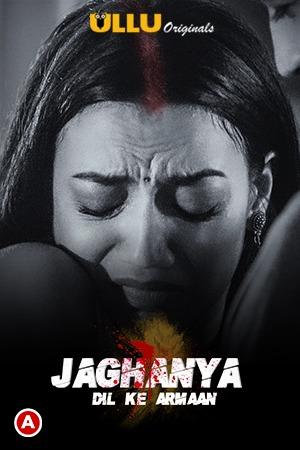 Jaghanya ( Dil Ke Armaan ) 2021 Hindi Short Film 720p | 480p WEB-HD x264