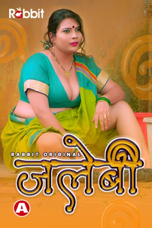Jalebi 2021 (EP01-03) Rabbit Hindi Series 720p | 480p WebRip x264