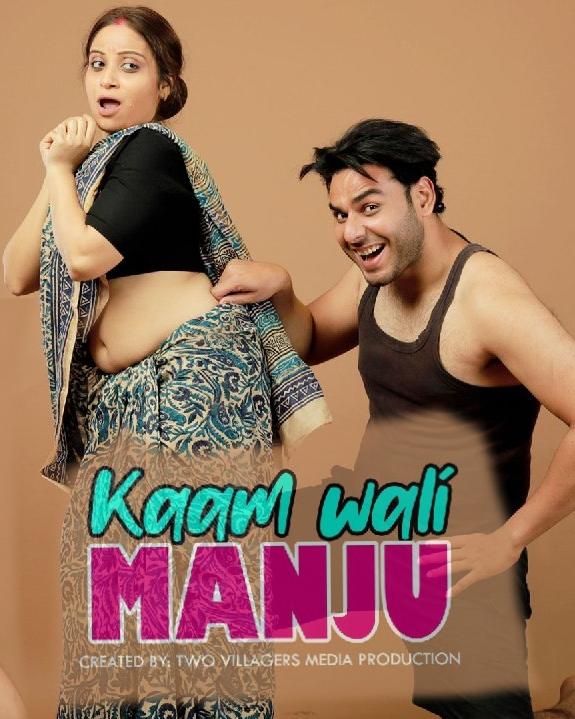 Kaamwali Manju Part 01 2021 Hokyo Short Film 720p WEB-HD x264