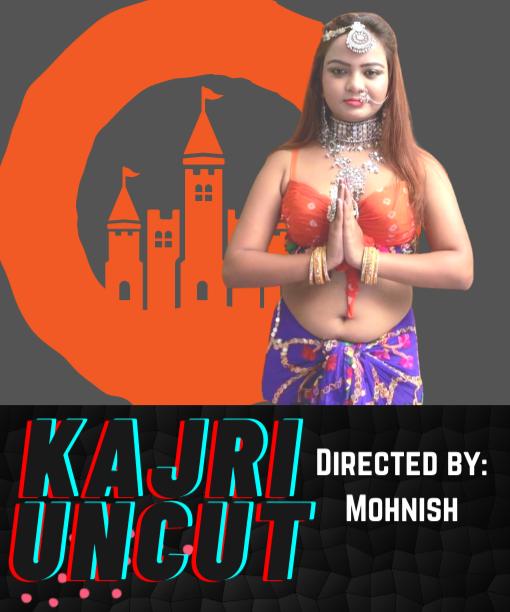 Kajari Uncut 2021 Hindi Hotx Short Films 720p | 480p WEB-HD x264