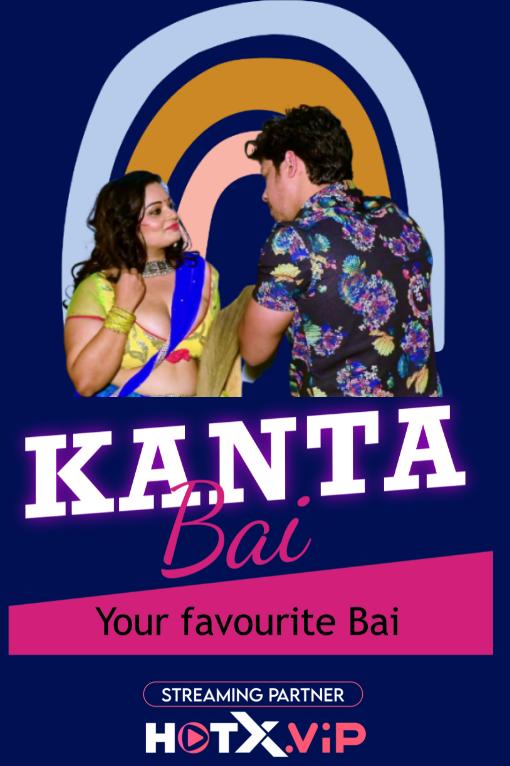 Kanta Bai 2021 Hindi Hotx