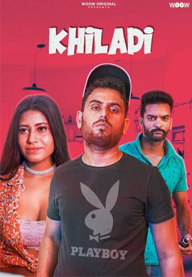 Khiladi 2021 Woow Hindi Short Film 720p | 480p WEB-HD x264