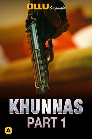 Khunas Part 1 (2021) Complete Hindi Series 720 | 480p WEB-HD x264