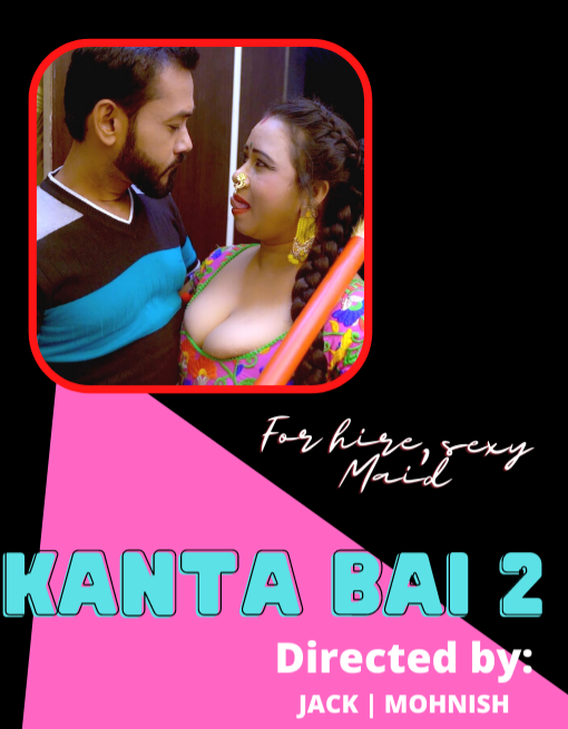 Kanta Bai 2 2021 Hindi Hotx Short Films 720p | 480p WEB-HD x264