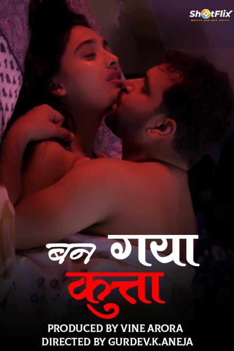 Ban Gya Kuta 2021 ShotFlix Short Film 720p | 480p WEB-HD x264