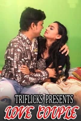 Love Couple Part 1 2021 Triflicks Short Film 720p | 480p WEB-HD x264
